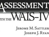 "Book Review:  ""Assessment With the WAIS-IV"" by Jerome Sattler and Joseph Ryan"