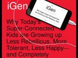 Publication of iGen by Dr. Jean Twenge