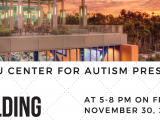 SDSU Center for Autism Forum – November 30, 2018 at 5:00pm