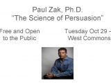 Paul Zak, Ph.D Lecture – October 29 at 7PM