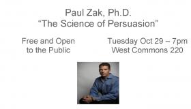 Paul Zak, Ph.D Lecture – October 29 at 7PM