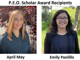 Congrats to P.E.O. Scholar Award Recipients: April May & Emily Paolillo